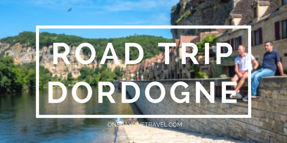 road trip en dordogne blog voyage