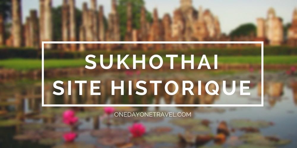 sukhothai site historique chiang mai blog voyage