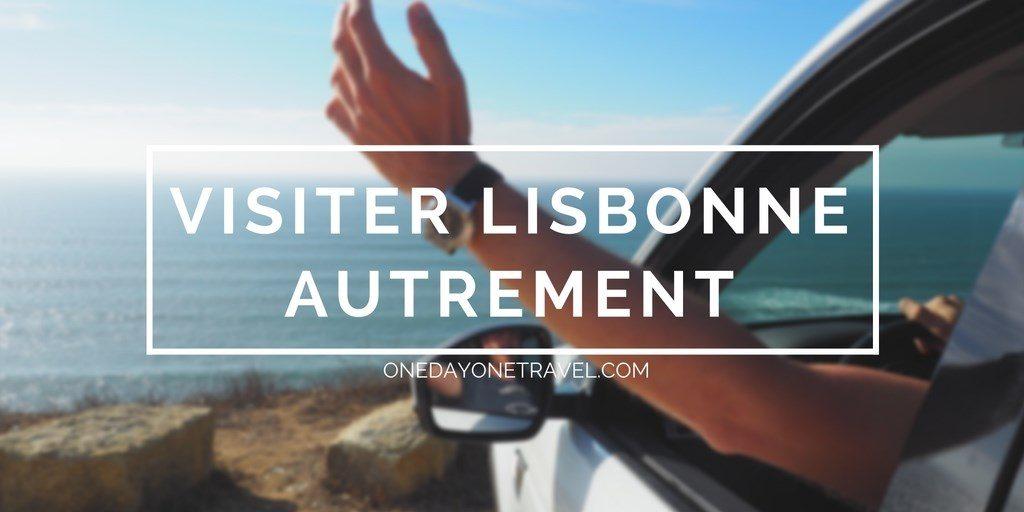 visiter Lisbonne autrement blog voyage