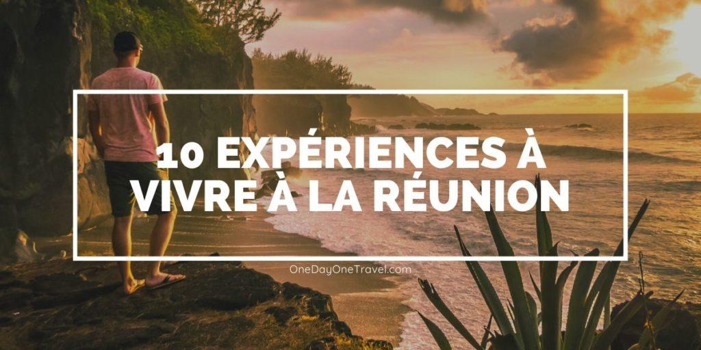 10 expériences à vivre sur l'île de la Réunion - Blog voyage avec conseils