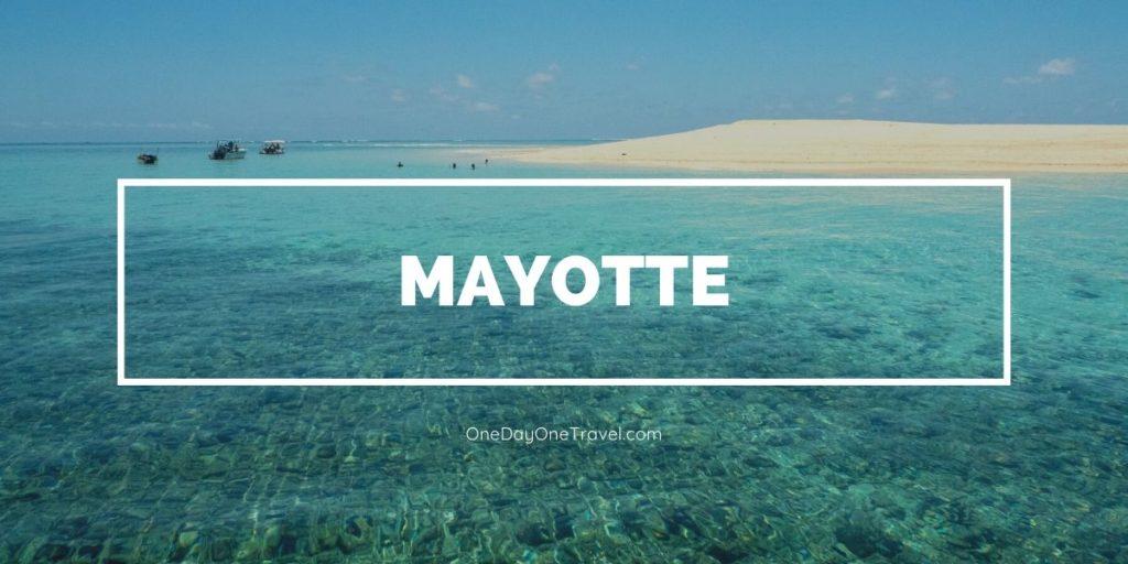 Voyager à Mayotte pour la première fois - Blog Voyage