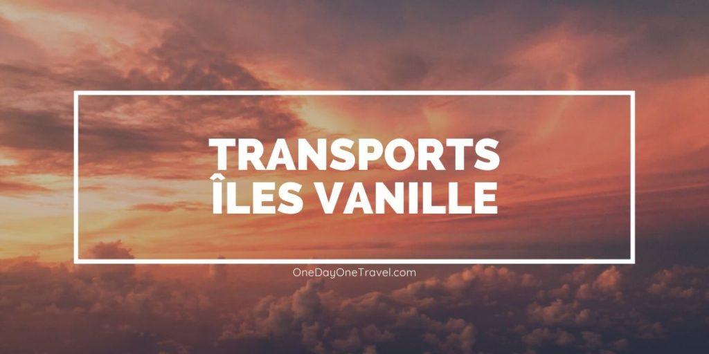 Se deplacer sur et entre les îles Vanille - Blog Voyage OneDayOneTravel