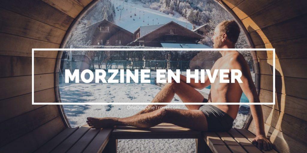 Tout savoir pour passer de bonnes vacances à Morzine en hiver