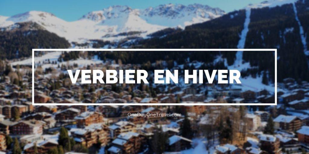Verbier : Vacances de sport d'hiver en Suisse entre bons plans et conseils ski, parapente, luge et raquettes