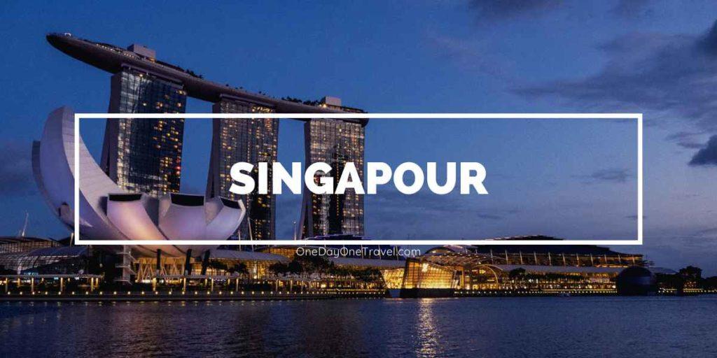 Visiter Singapour city guide blog voyage