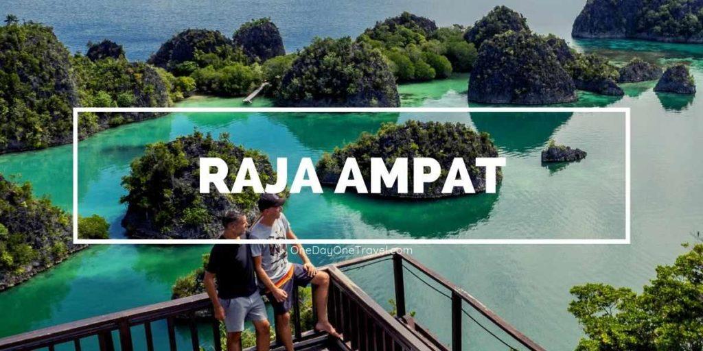 Raja Ampat guide de voyage conseils récit vidéo Indonésie - Blog voyage OneDayOneTravel